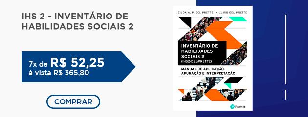 IHS 2 - Inventário de Habilidades Sociais 2