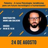 01. Palestra - A nova Psicologia: tendências para um futuro tecnológico e humanizado!