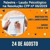 03. Palestra - Laudo Psicológico na Resolução CFP nº 06/2019