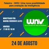 05. Palestra - WNV: Uma nova possibilidade para avaliação da inteligência