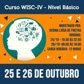 15. Curso WISC-IV (Nível Básico) - 25 e 26 de Outubro de 2019