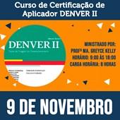16.Curso Certificação de Aplicador DENVER II - Teste de Screening de Desenvolvimento - 9 de Novembro