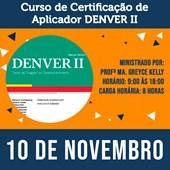 16.Curso Certificação de Aplicador DENVERII - Teste de Screening de Desenvolvimento - 10 de Novembro