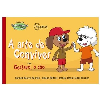 A Arte de Conviver com Gustavo, o cão