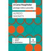 A Cena Hospitalar (Coleção Clínica Psicanalítica)