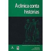 A CLINICA CONTA HISTORIAS