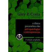 A Clínica Psicanalítica das Psicopatologias Contemporâneas (2ª Edição)