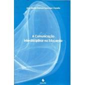 A comunicação interdisciplinar na educação