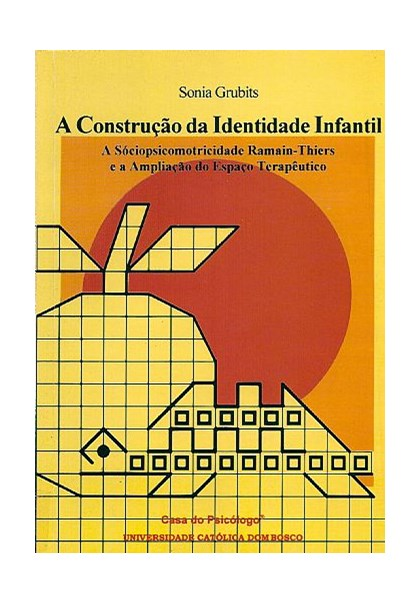 A construção da identidade infantil: a sociopsicomotricidade Ramain-Thiers e a ampliação d
