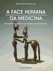 A face humana da medicina: do modelo biomédico ao modelo biopsicossocial