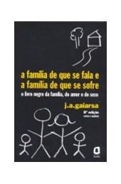 A família de que se fala e a família de que se sofre