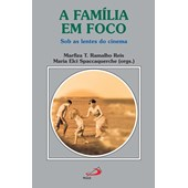 A família em foco