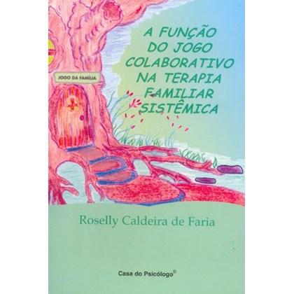 A função do jogo colaborativo na terapia familiar sistêmica - Cartões Coloridos