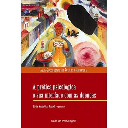 A prática psicológica e sua interface com as doenças