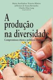 A produção na diversidade: compromissos éticos e políticos em psicologia