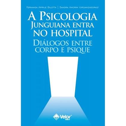 A Psicologia Junguiana Entra no Hospital