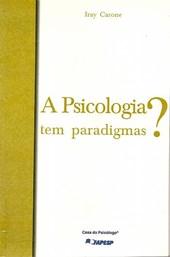 A Psicologia Tem Paradigmas?