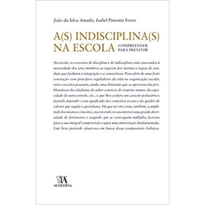 A(s) indisciplina(s) na escola
