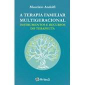 A terapia familiar multigeracional - Instrumentos e recursos do terapeuta