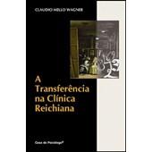 A transferência na clínica Reichiana