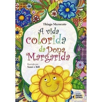 A vida colorida da dona margarida