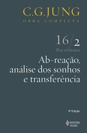 Ab-reação, análise dos sonhos, transferência