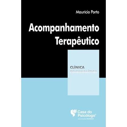 ACOMPANHAMENTO TERAPEUTICO (COLECAO CLINICA)