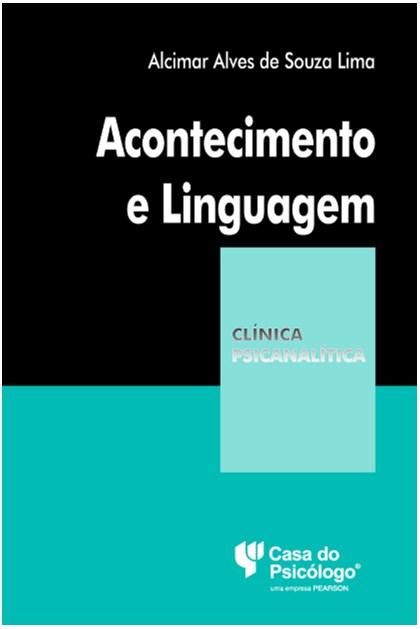 Acontecimento e linguagem (Coleção Clínica Psicanalítica)