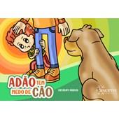 Adão tem Medo de Cão