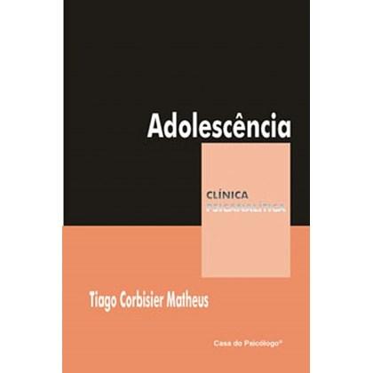 Adolescência (Coleção Clínica Psicanalítica)