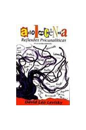 Adolescência: Reflexões Psicanalíticas