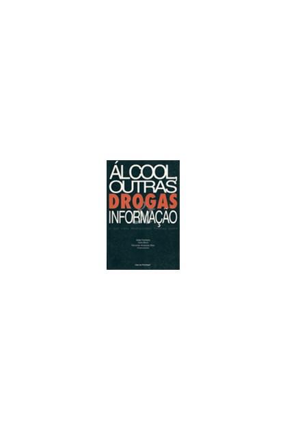 Álcool, outras drogas & informação: o que cada profissional precisa saber