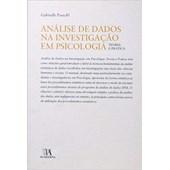 Análise de Dados na Investigação em Psicologia: Teoria e Prática