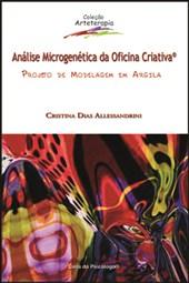Análise microgenética da oficina criativa: projeto de modelagem em argila