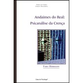 Andaimes do real: psicanálise da crença