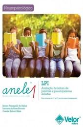 Anele 1 - LPI - Avaliação de Leitura de Palavras e Pseudopalavras Isoladas (Coleção)