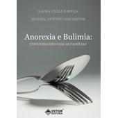 Anorexia e Bulimia: Conversando Com As Famílias