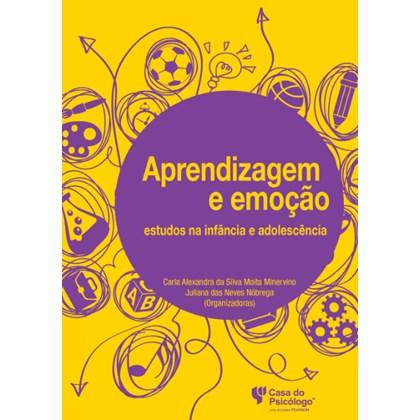 Aprendizagem e emoção: estudos na infância e adolescência