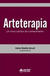 ARTETERAPIA UM NOVO CAMPO DE CONHECIMENTO