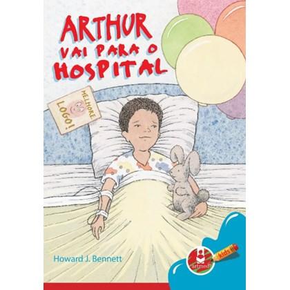 Arthur vai para o Hospital