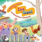 As aventuras de Isa e Gael: aprendendo a brincar