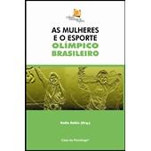As Mulheres e o Esporte Olímpico Brasileiro