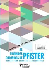 As pirâmides coloridas de Pfister - Versão para crianças e adolescentes - Kit Completo