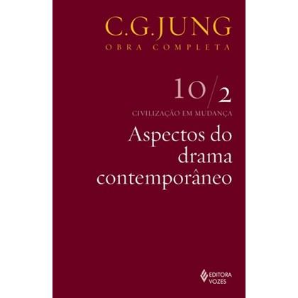 Aspectos do drama contemporâneo: Civilização em mudança 10/2