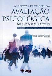 Aspectos práticos da avaliação psicológica nas organizações