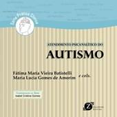 Atendimento Psicanalítico do Autismo