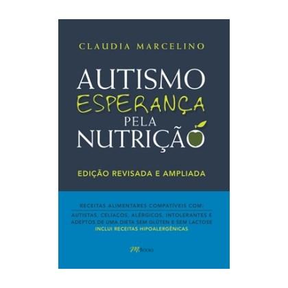 Autismo, Esperança pela Nutrição