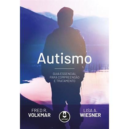 Autismo - Guia Essencial para Compreensão e Tratamento