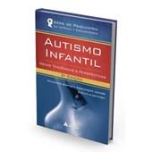 Autismo Infantil - Novas Tendências e Perspectivas (2ª Edição)