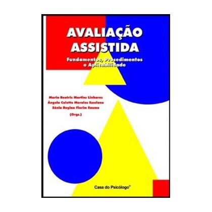 Avaliação assistida: fundamentos, procedimentos e aplicabilidade